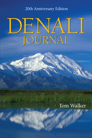 Denali Journal, 20th Anniversary Edition